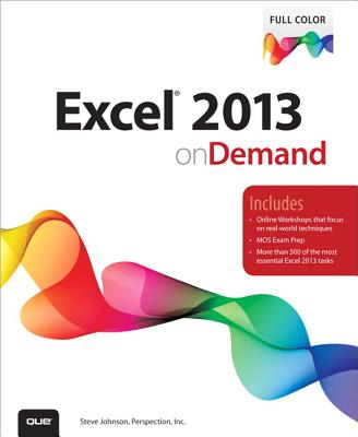 Excel 2013 on Demand By Johnson, Steve/ Perspection Inc.