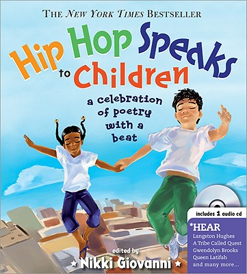 Hip Hop Speaks to Children By Giovanni, Nikki (EDT)