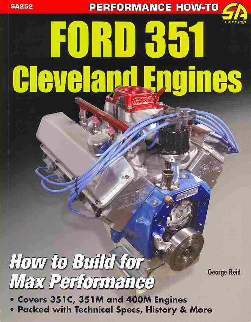 Ford 351 Cleveland Engines By Reid, George